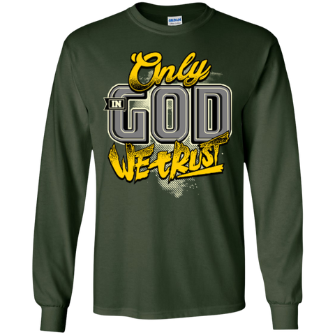Image of Only In God We Trust - Apostolic Images - LS  Cotton Tshirt - Kick Merch - 3