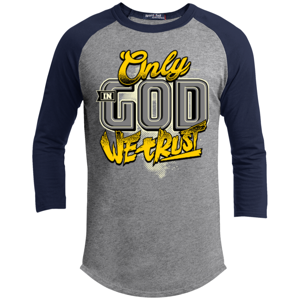 Only In God We Trust - Apostolic Images - 3/4 Length - Sporty Tee Shirt - Kick Merch - 2