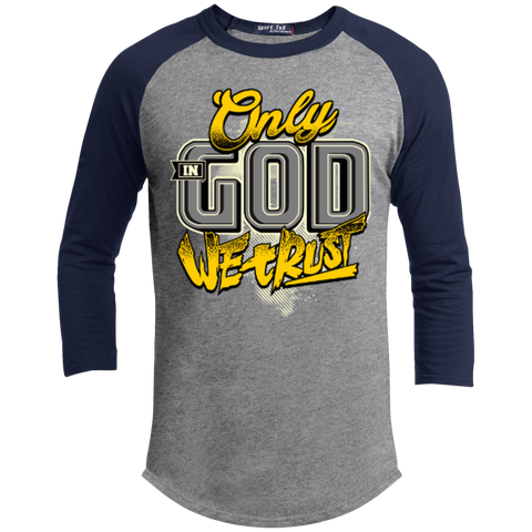 Image of Only In God We Trust - Apostolic Images - 3/4 Length - Sporty Tee Shirt - Kick Merch - 2