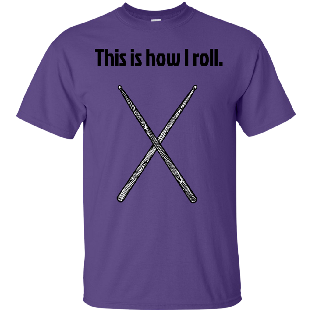 This is how I Roll - Cotton T-Shirt - Purple Bee Designs - Kick Merch - 7