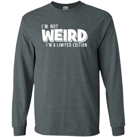 Image of I'm Not Weird I'm A Limited Edition