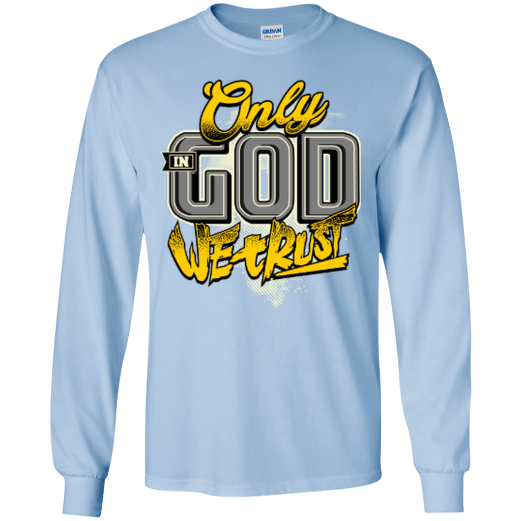 Only In God We Trust - Apostolic Images - LS  Cotton Tshirt - Kick Merch - 7