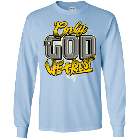 Image of Only In God We Trust - Apostolic Images - LS  Cotton Tshirt - Kick Merch - 7