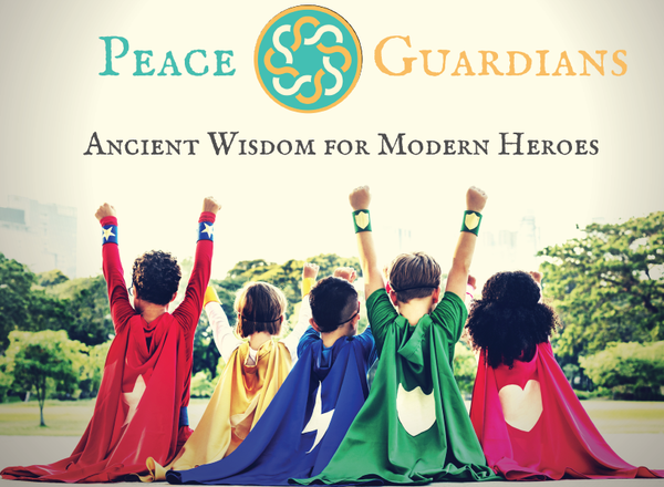 KinFlow/Peace Guardians (GRADES 1-3; 4-8)