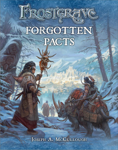 Frostgrave: Forgotten Pacts (Paperback)