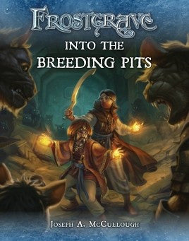 Frostgrave: Into the Breeding Pits (Paperback)