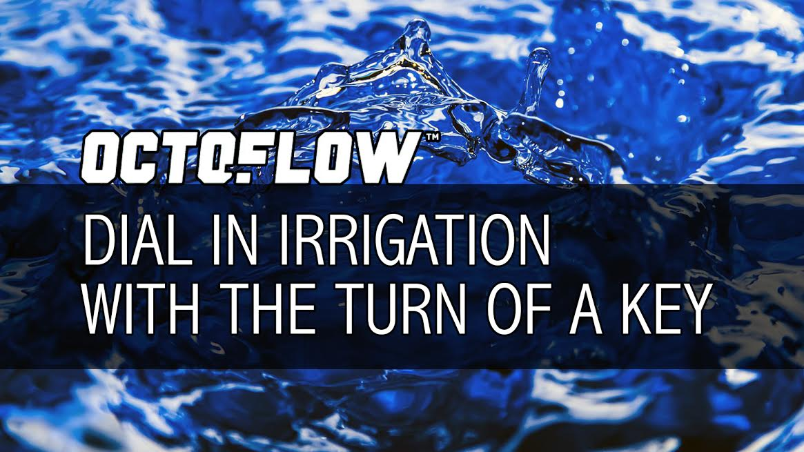 Octo-Flow: Dial in Irrigation With the Turn of a Key