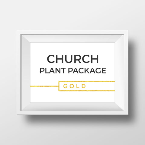 Church Plant Package - GOLD
