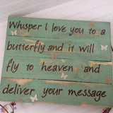 Whisper I Love you to a Butterfly sign - LadybugJellybean - 2
