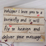 Whisper I Love you to a Butterfly sign - LadybugJellybean - 6