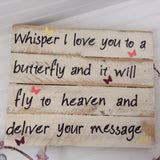 Whisper I Love you to a Butterfly sign - LadybugJellybean - 7