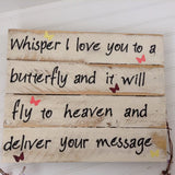 Whisper I Love you to a Butterfly sign - LadybugJellybean - 9