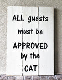 All Guests Must be Approved by the Dog Front Porch sign - LadybugJellybean - 3