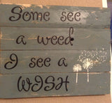Dandelion sign made with reclaimed wood - LadybugJellybean - 1