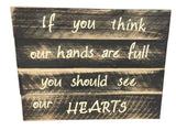 Hands are Full Sign made with reclaimed fence pickets - LadybugJellybean - 4