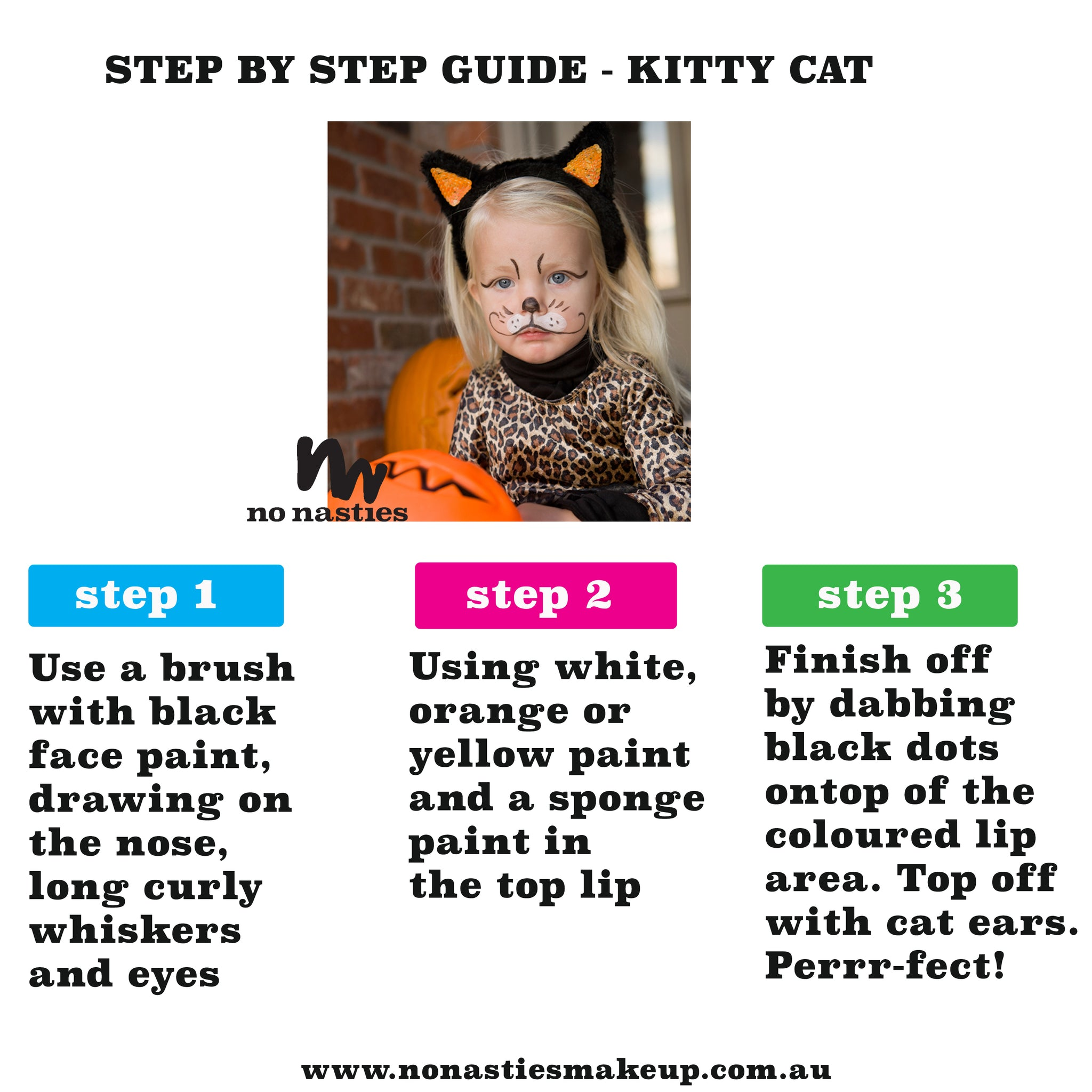 Kitty Cat Kitten Face Paint Guide by www.nonastiesmakeup.com.au
