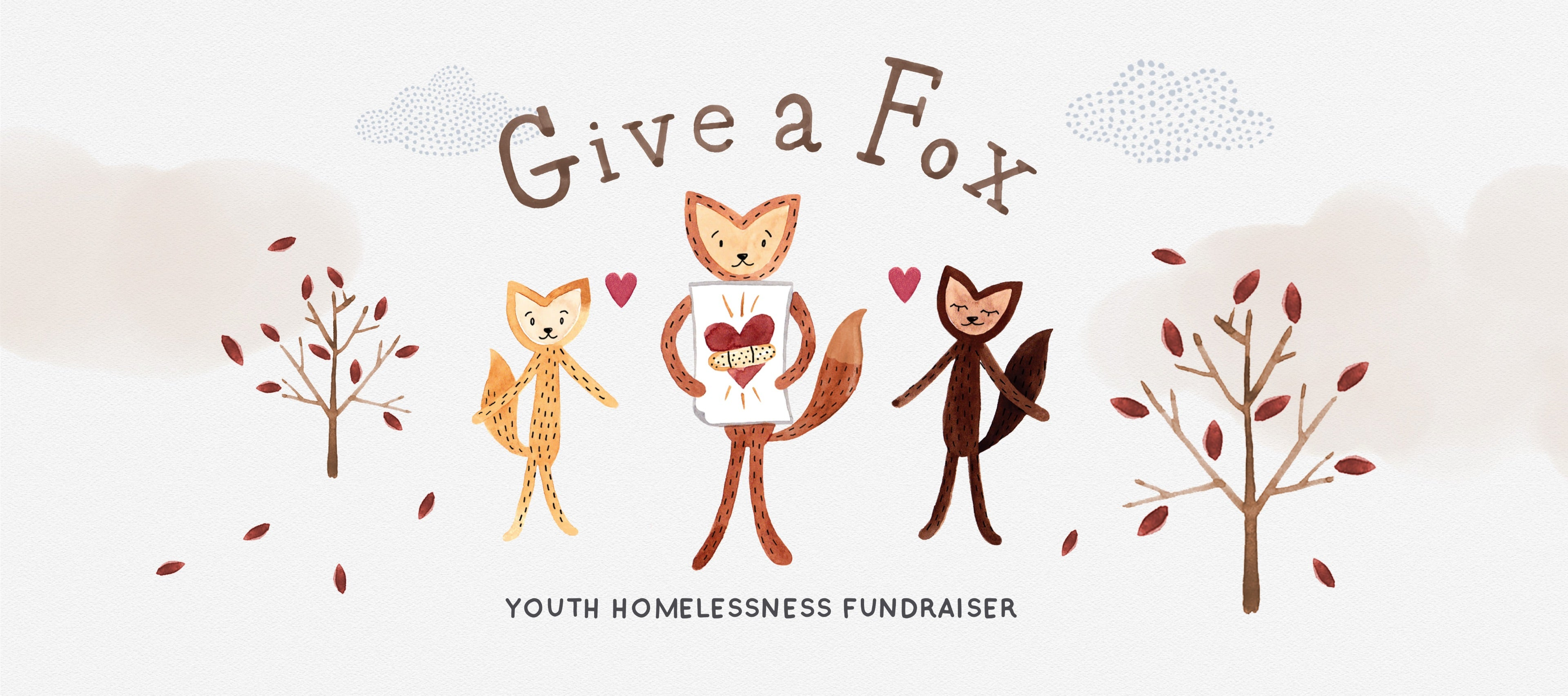 Give a Fox - Youth Homelessness Fundraiser