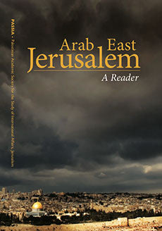 Arab East Jerusalem: A Reader