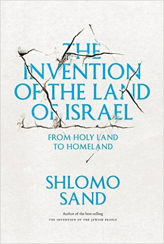 Invention of the Land of Israel, The