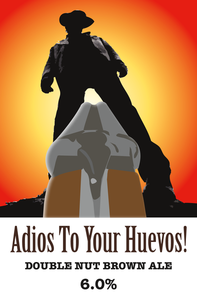 ADIOUS TO YOUR HUEVOS