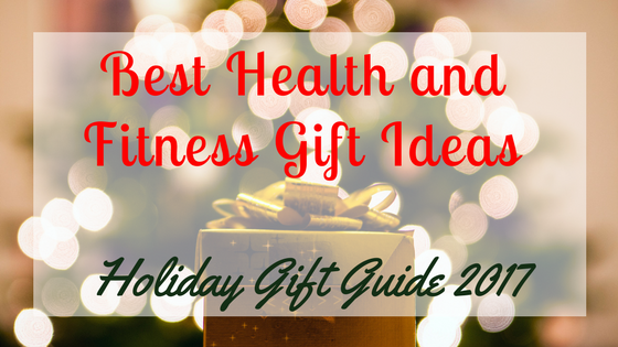 Best Health and Fitness Gift Ideas - Holiday Gift Guide 2017 - Pogamat