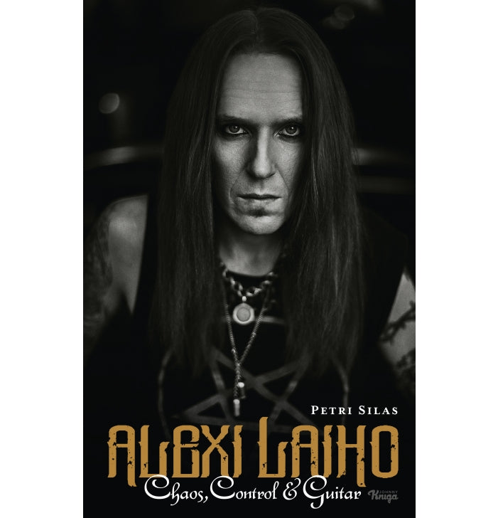 Alexi Laiho - Chaos, Control & Guitar, Book - Backstage Rock Shop