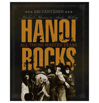 Hanoi Rocks, All Those Wasted Years, Book, In English
