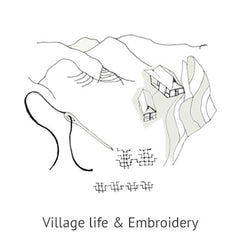 Village life & Embroidery
