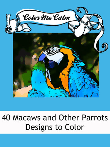 """Color Me Calm""  40 Parrot Design Patterns Coloring Book for Adults To Print PDF Digital Download 6566"