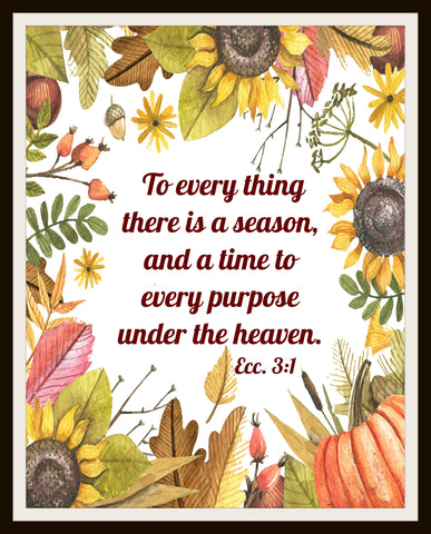 """A Time For Every Season"", Wall Decor, Unframed   Art Print Poster, Scripture Print, Motivational Quote Instant Download"
