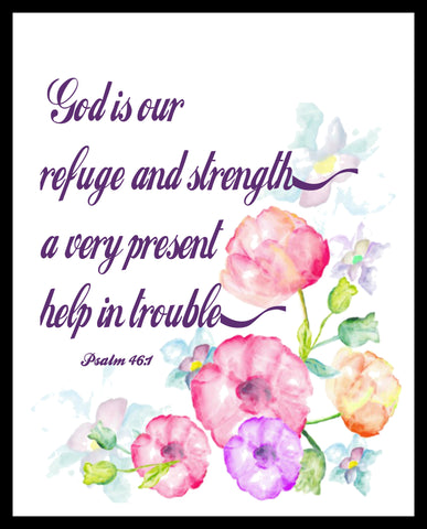 """God is Our Refuge"", Wall Decor, Unframed Printed Art Print Poster, Scripture Print, Motivational Quote"