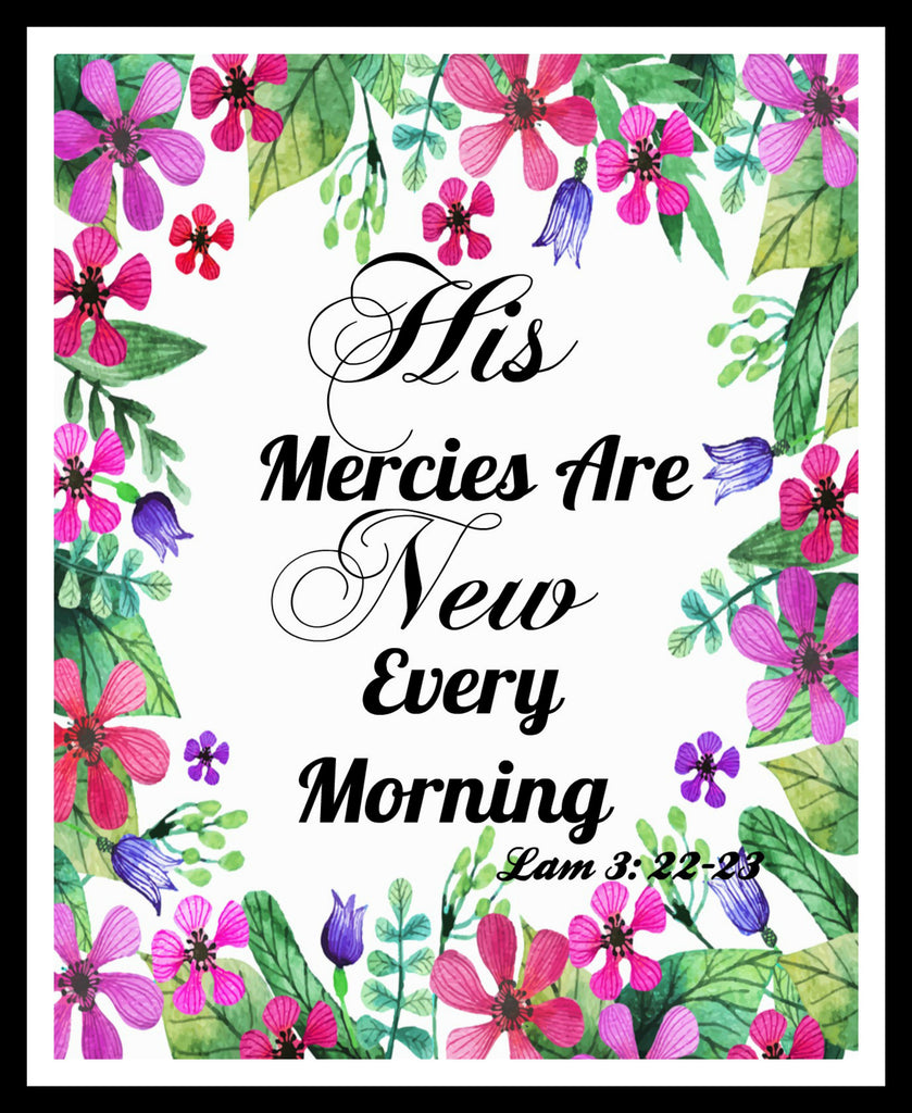 """His Mercies Are New"", Wall Decor, Unframed Printed Art Print Poster, Scripture Print, Motivational Quote"