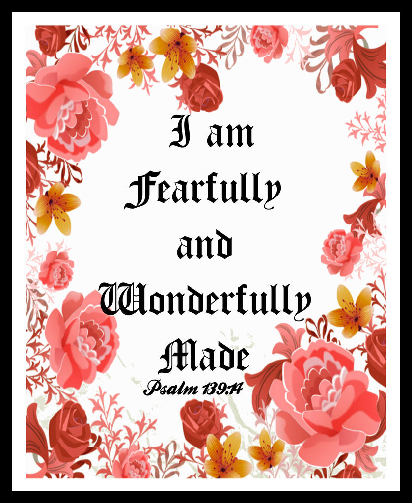 """I am Fearfully and Wonderfully Made"", Wall Decor, Unframed Printed Art Print Poster, Scripture Print, Motivational Quote Instant Download"