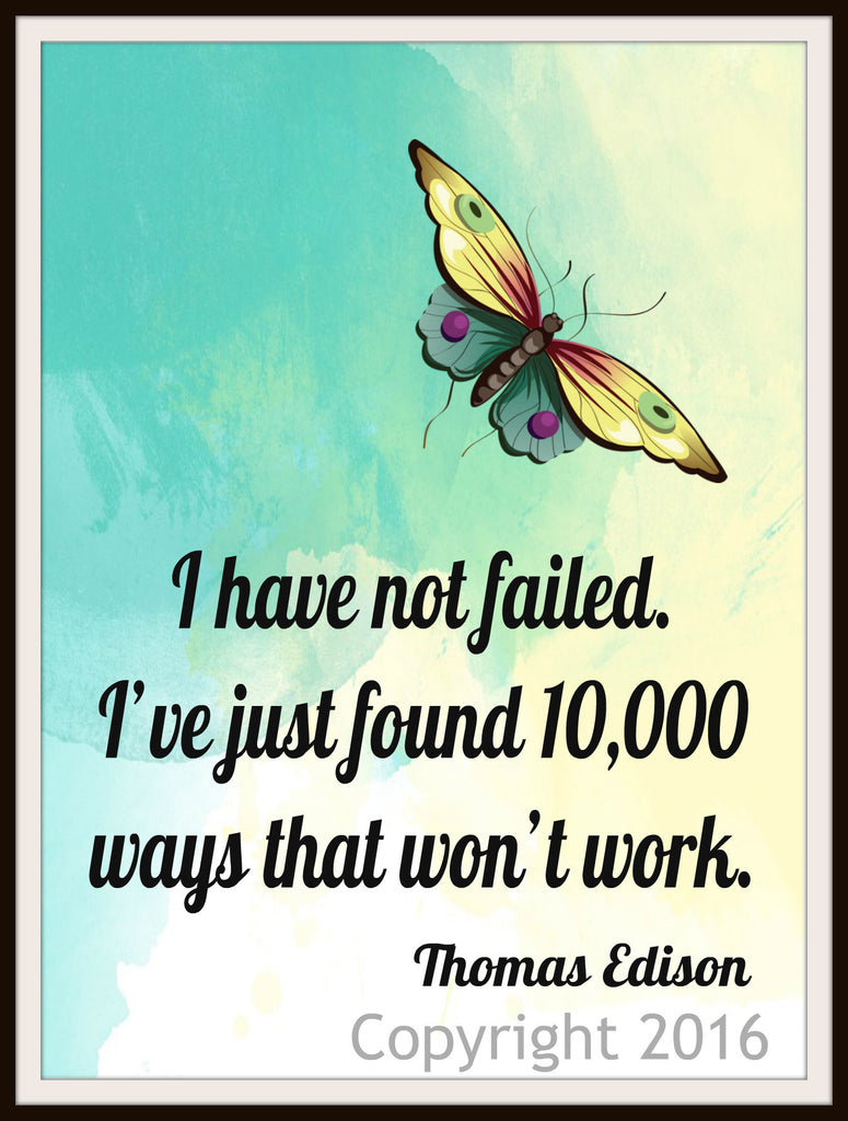 "Motivational Art Print ""I Have Not Failed"" Edison, Wall Decor, 8 x 10"" Unframed Print, Motivational Quote"