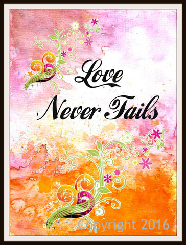 "Scripture Art Print  ""Love Never Fails"", Wall Decor, 8 x 10"" Unframed Motivational Quote"