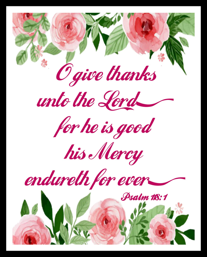 """O Give Thanks"", Wall Decor, Unframed Printed Art Print Poster, Scripture Print, Motivational Quote"