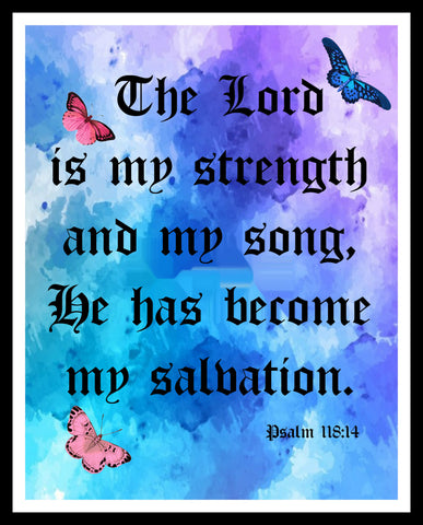 """Th Lord is My Strength"", Wall Decor, Unframed Printed Art Print Poster, Scripture Print, Motivational Quote"
