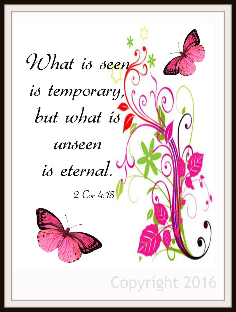 "Scripture Art Print  ""What is Seen is Temporary"", Wall Decor, 8 x 10"" Unframed Motivational Quote"