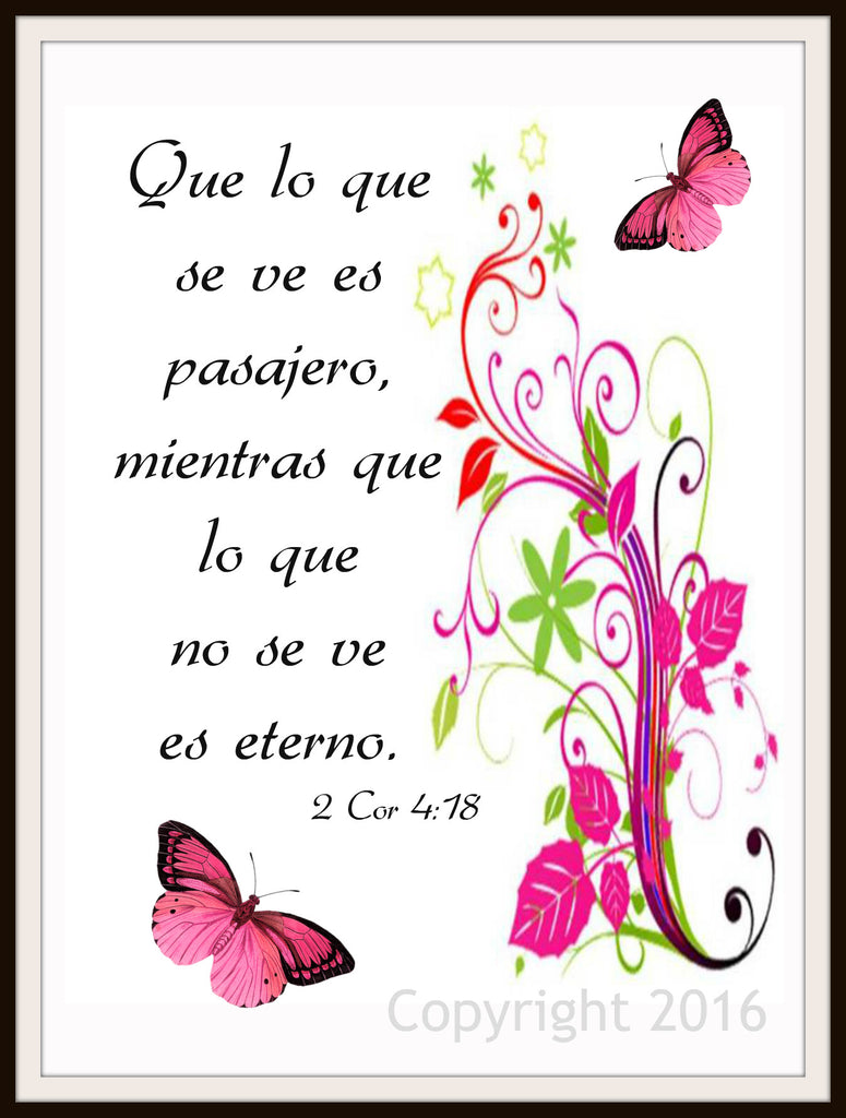 "Scripture Art Print  ""What is Seen is Temporary"" Spanish Version,  Wall Decor, 8 x 10"" Unframed Motivational Quote"