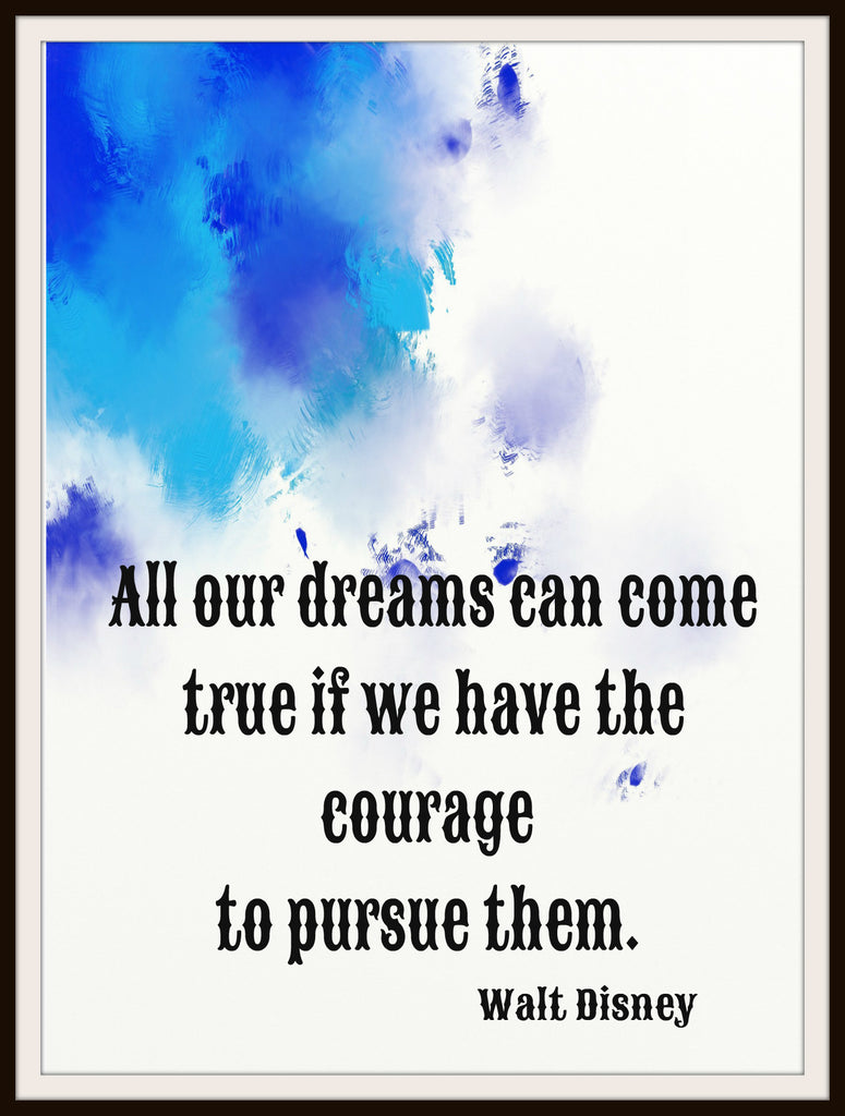 "Motivational Art Print ""All Our Dreams Can Come True"", Wall Decor, 8 x 10"" Unframed Print, Motivational Quote"