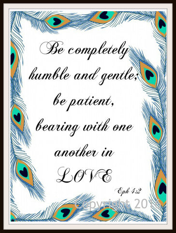 "Scripture Art Print  ""Be Completely Humble"", Wall Decor, 8 x 10"" Unframed Motivational Quote"