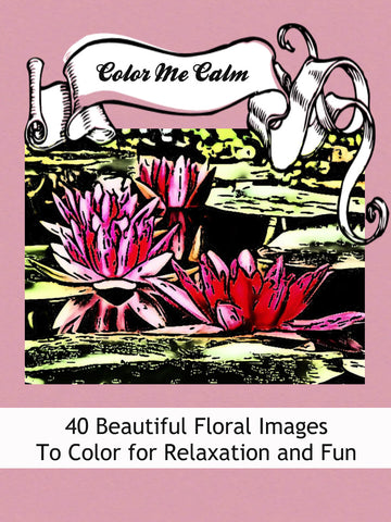 """Color Me Calm""  40 Beautiful Floral Patterns Coloring Book for Adults To Print PDF Digital Download 7564"