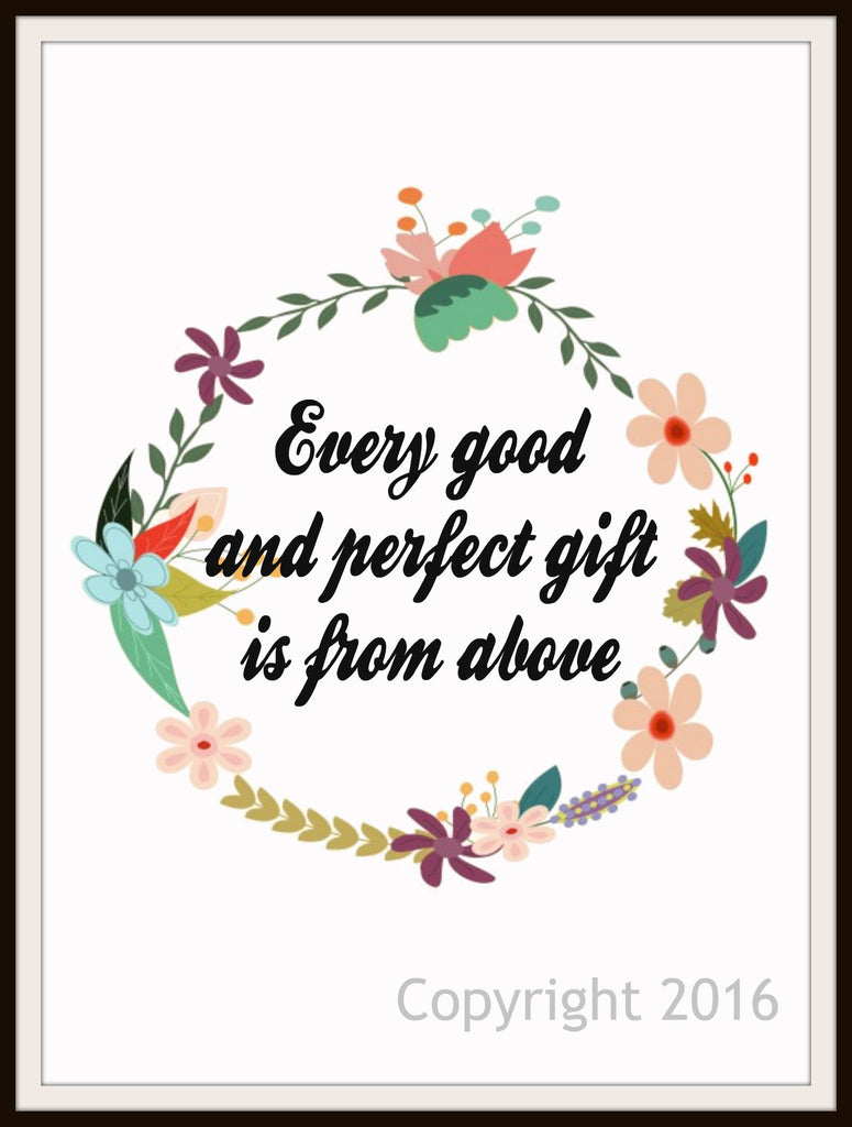 "Scripture Art Print  ""Every Good and Perfect Gift"", Wall Decor, 8 x 10"" Unframed Motivational Quote"