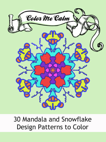 """Color Me Calm""  30 Mandala Snowflake Design Patterns Coloring Book for Adults To Print PDF Digital Download"