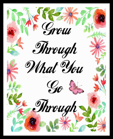 """Grow Through What You Go Through"" Wall Decor, Unframed Printed Art Print Postert, Motivational Quote"