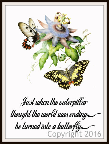 "Motivational Art Print ""Just When the Caterpillar"", Wall Decor, 8 x 10"" Unframed Print, Motivational Quote"