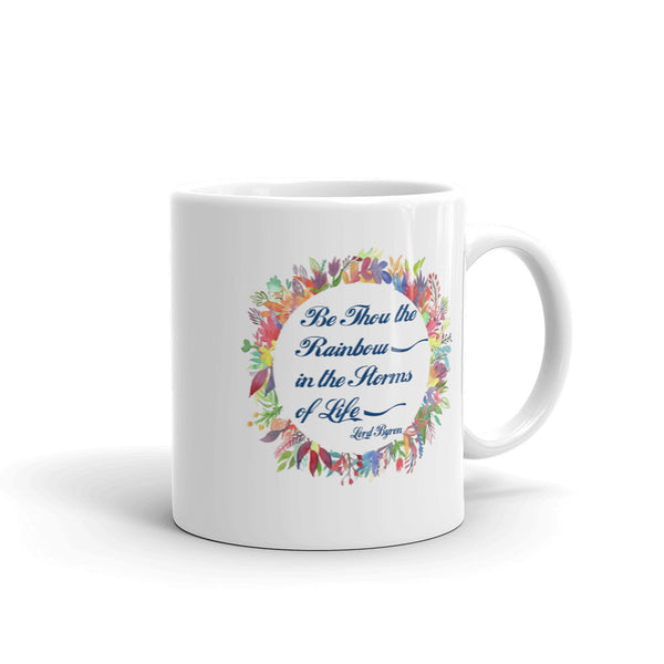 Be Thou The Rainbow Mug made in the USA
