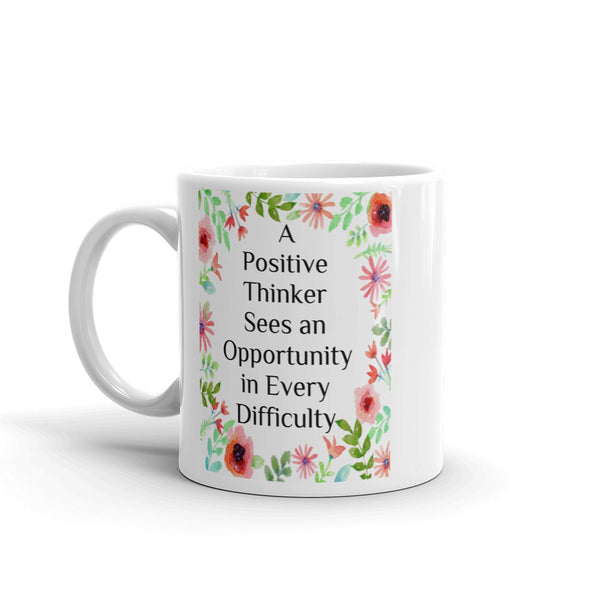 A Positive Thinker Mug made in the USA