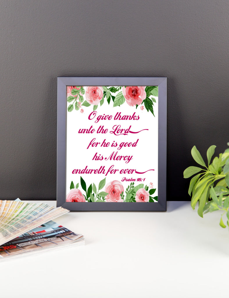 O Give Thanks To The Lord Scripture Art Print Poster Wall Art
