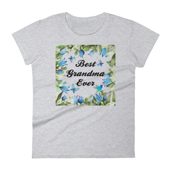 """Best Grandma Ever"" Women's short sleeve t-shirt"
